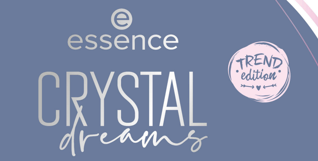 ESSENCE TREND EDITION 'CRYSTAL DREAMS'