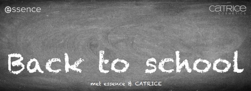 BACK TO SCHOOL MET CATRICE EN ESSENCE